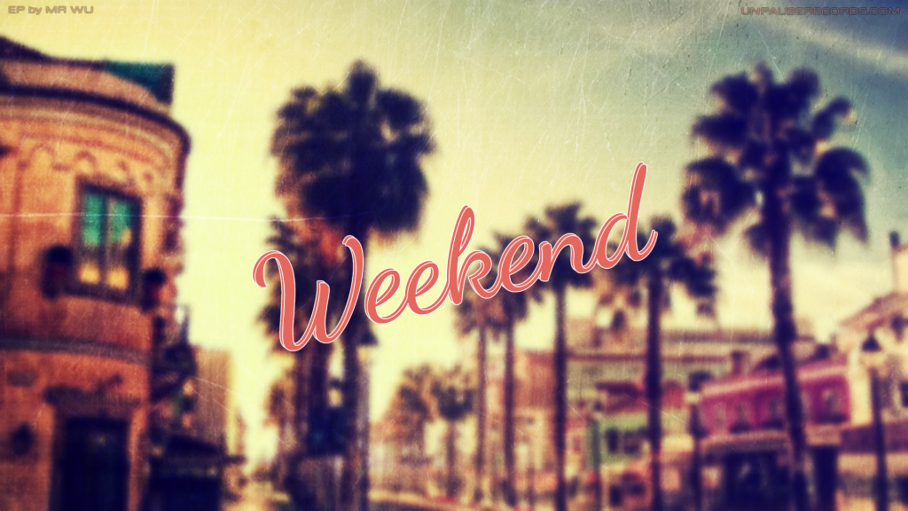 wallpaper: Weekend